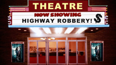 Photo of Coming to a Theater Near You:  Regulations, Mandates & Higher Ticket Prices