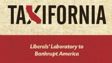 Photo of Taxifornia: Liberal Experimentation Blows Up the Lab