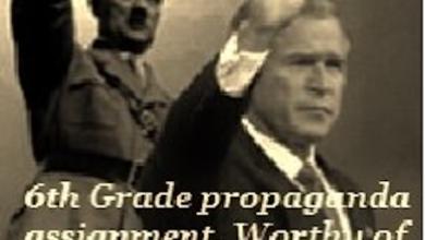 Photo of 6th Grade (Propaganda) Assignment Compares Pres. Bush to Hitler