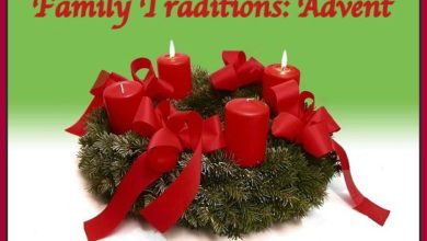Photo of Family Traditions: Advent