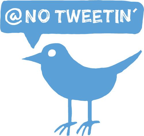 No-Tweeting