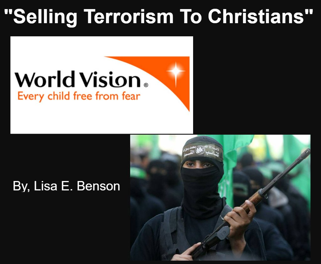 Selling Terrorism To Christians by Lisa E. Benson