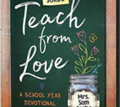 Photo of Teach From Love: School Year Devotional for Families by Sam Sorbo