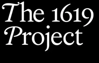 Photo of The 1619 Project, Part 1: Reframing US History With Full-On Indoctrination